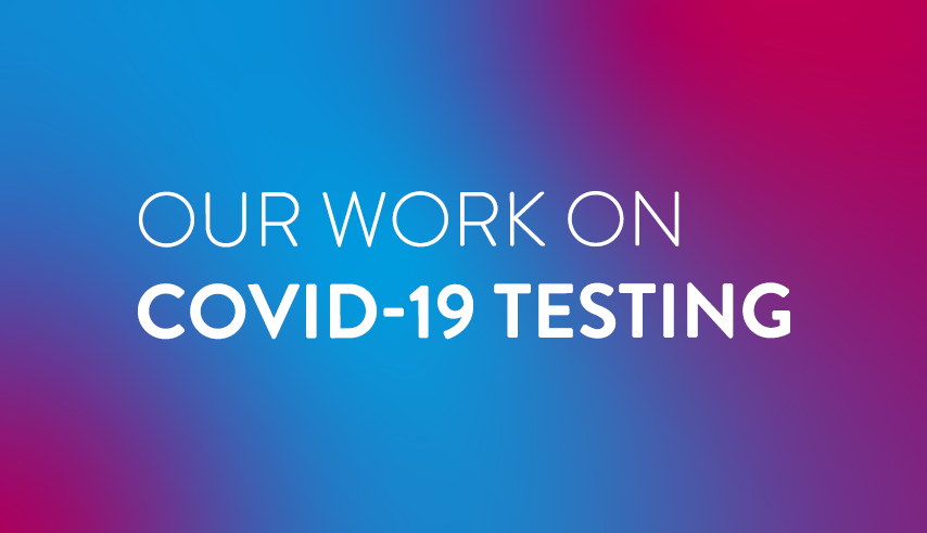 An Update on Abbott's Work on COVID-19 Testing