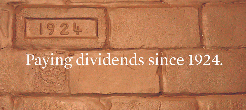 Delivering Dividends Since 1924