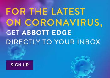 Sign up for Abbott Edge for latest on Coronavirus